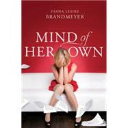 Mind of Her Own by Brandmeyer, Diana Lesire, 9781496401281