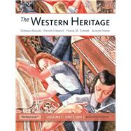 Western Heritage The, Volume C Plus NEW MyHistoryLab with eText -- Access Card Package by Kagan, Donald M.; Ozment, Steven; Turner, Frank M.; Frank, Alison M, 9780133841282