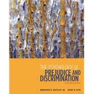 The Psychology Of Prejudice And Discrimination by Whitley, Bernard E.; Kite, Mary E., 9780495811282