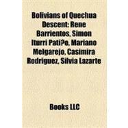 Bolivians of Quechua Descent by , 9781158591282