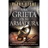 Una Grieta en su Armadura / A crack in your armor by Stone, Perry, 9781621361282