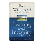 Leading With Integrity: The 28 Essential Leadership Strategies of Solomon by Williams, Pat; Denney, Jim, 9781634091282