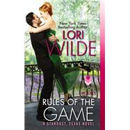 Rules of the Game by Wilde, Lori, 9780062311283