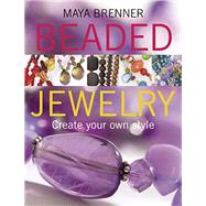 Beaded Jewelry by Brenner, Maya, 9780132081283