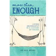 More Than Enough by Moses, Lee Hull, 9780664261283