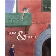 Romeo & Juliet by Shakespeare, William; Zwerger, Lisbeth, 9789888341283