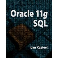 Oracle 11g : SQL by Casteel, Joan, 9781439041284