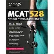 Kaplan MCAT 528 by Pooran-Kublall, Deeangelee, M.D., 9781625231284