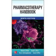 Pharmacotherapy Handbook, 9/E by Wells, Barbara G.; DiPiro, Joseph T.; Schwinghammer, Terry; DiPiro, Cecily, 9780071821285