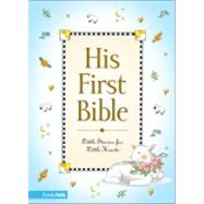 His First Bible by Melody Carlson, 9780310701286