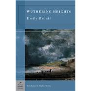Wuthering Heights (Barnes & Noble Classics Series) by Bronte, Emily; Merkin, Daphne, 9781593081287