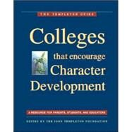 Colleges That Encourage Character Development by John Templeton Foundation, 9781890151287