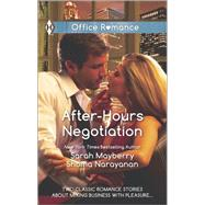 After-Hours Negotiation Can't Get Enough\An Offer She Can't Refuse by Mayberry, Sarah; Narayanan, Shoma, 9780373601288
