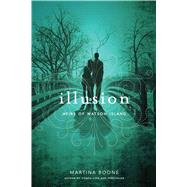 Illusion by Boone, Martina, 9781481411288