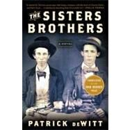 The Sisters Brothers by Dewitt, Patrick, 9780062041289