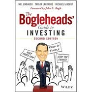 The Bogleheads' Guide to Investing by Lindauer, Mel; Larimore, Taylor; Leboeuf, Michael; Bogle, John C., 9781118921289