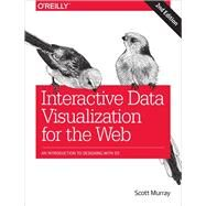 Interactive Data Visualization for the Web by Murray, Scott, 9781491921289