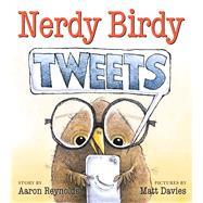 Nerdy Birdy Tweets by Reynolds, Aaron; Davies, Matt, 9781626721289