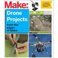 Diy Drone and Quadcopter Projects by Make:, 9781680451290