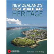 New Zealand's First World War Heritage by Bargas, Imelda; Shoebridge, Tim, 9781775591290
