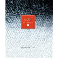 Uchi : The Cookbook by Cole, Tyson; Dupuy, Jessica, 9780292771291