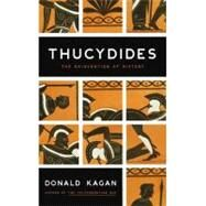 Thucydides : The Reinvention of History by Kagan, Donald, 9780670021291