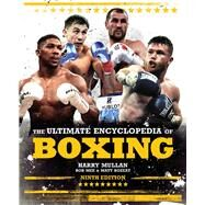 The Ultimate Encyclopedia of Boxing by Mullan, Harry; Mee, Bob; Bozeat, Matt, 9781787391291