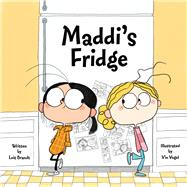 Maddi's Fridge by Brandt, Lois; Vogel, Vin, 9781936261291