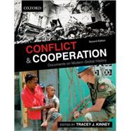 Conflict and Cooperation: Documents on modern Global