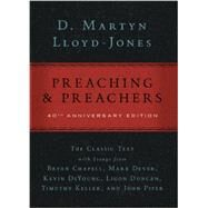 Preaching and Preachers by Lloyd-Jones, David Martyn; Dever, Mark (CON); Deyoung, Kevin (CON); Keller, Timothy (CON); Piper, John (CON), 9780310331292