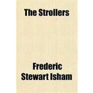 The Strollers by Isham, Frederic Stewart, 9781153821292