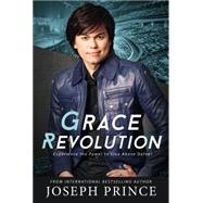 Grace Revolution by Prince, Joseph, 9781455561292