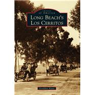 Long Beach's Los Cerritos by Knatz, Geraldine, 9781467131292