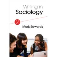 Writing in Sociology by Edwards, Mark, 9781483351292