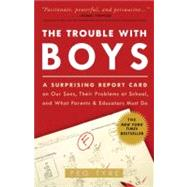 The Trouble with Boys by Tyre, Peg, 9780307381293