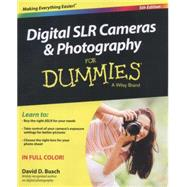 Digital SLR Cameras & Photography for Dummies by Busch, David D., 9781118951293