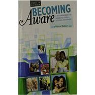 Becoming Aware: A Text/Workbook For Human Relations and Personal Adjustment by WALKER, VELMA, 9781465211293
