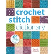 Crochet Stitch Dictionary by Hazell, Sarah, 9781620331293