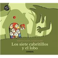 Los siete cabritillos y el lobo/ The seven cabribles and the wolf by Martí, Meritxell; Salomó, Xavier, 9788491011293