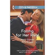 Falling for Her Rival That New York Minute\Burning Ambition by Gaines, Abby; Knupp, Amy, 9780373601295