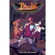 Princeless Raven the Pirate Princess 2 by Whitley, Jeremy; Higgins, Rosy; Brandt, Ted, 9781632291295