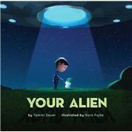 Your Alien by Sauer, Tammi; Fujita, Goro, 9781454911296
