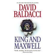 King and Maxwell by Baldacci, David, 9781455521296