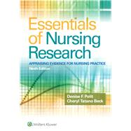 Essentials of Nursing Research Appraising Evidence for Nursing Practice by Polit, Denise F.; Beck, Cheryl Tatano, 9781496351296