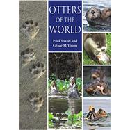 Otters of the World by Yoxon, Paul; Yoxon, Grace M., 9781849951296