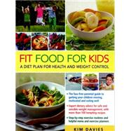 Fit Food for Kids by Davies, Kim, 9780754831297