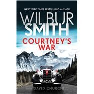 Courtney's War by Smith, Wilbur A., 9781499861297