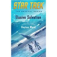 Elusive Salvation by Ward, Dayton, 9781501111297