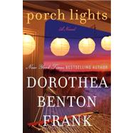 Porch Lights by Frank, Dorothea Benton, 9780061961298