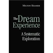 The Dream Experience by Kramer; Milton, 9780415861298
